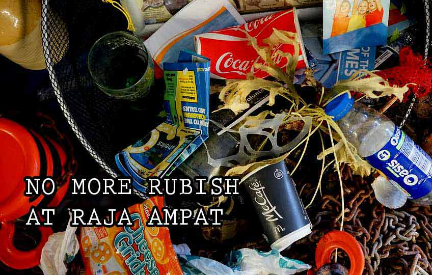 No more rubish at when diving raja ampat
